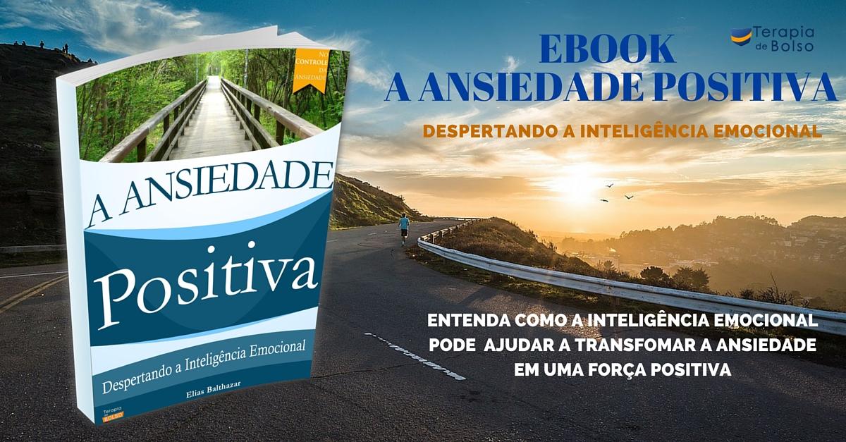 ebook grátis a ansiedade positiva despertando a inteligência emocional, psicólogo online, terapia online